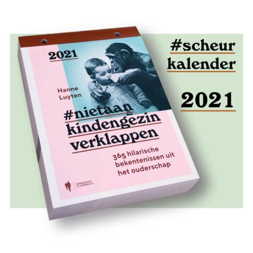 scheurkalender 2021 - #nietaankindengezinverklappen